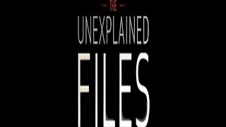 The Unexplained Files - Season 1 Episode 1 ''Missing Pilot & Texas Blue Dogs''