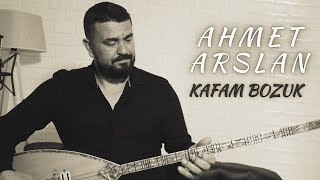 AHMET ARSLAN - KAFAM BOZUK [BoRMüZiKᴴᴰ]