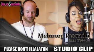 melaney ricardo ft tyson lynch - please don39;t jelalatan official studio video