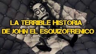 JOHN EL ESQUIZOFRENICO LA TERRIBLE HISTORIA REAL | Calle 13