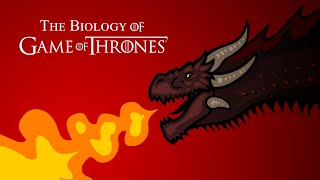 Biology Of Game Of Thrones