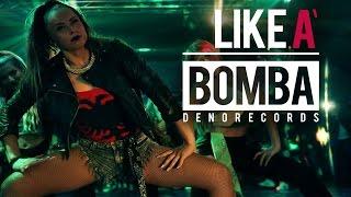 Denorecords - Like A Bomba ft. Mc Xhedo & Tony T