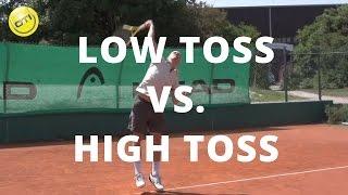 Serve Toss: Low Toss vs. High Toss