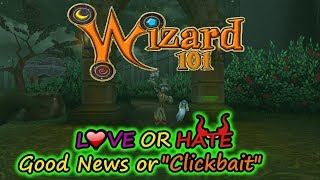 """Wizard101 Raw: Love or Hate, Good News or """" Clickbait """""""