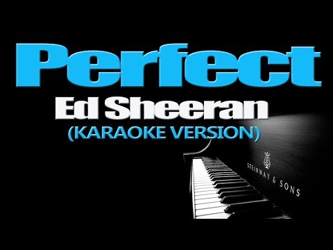 Perfect Ed Sheeran Karaoke Version