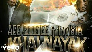 Ace Boogiee - Khalnayak (Audio) ft. Twista