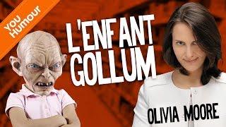 OLIVIA MOORE - L'enfant Gollum