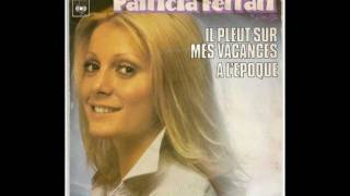 Patricia Ferrari: il pleut sur mes vacances