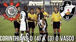 CORINTHIANS 0 (4) X (3) 0 VASCO - MUNDIAL DE CLUBES 2000 - 14/01/2000