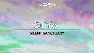 Silent Sanctuary | Sa'yo | Official Music Video with Lyrics