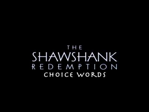 The Shawshank Redemption Choice Words
