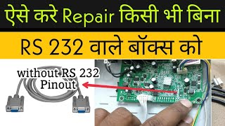 How to Repair Any Set Top Box Without RS 232 port   Easily Repair   100 Working