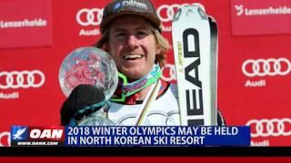 2018 Winter Olympics May be Held in North Korean Ski Resort