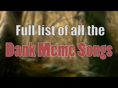 Ultimate Dank Meme Songs Compilation (Without Bass) #1 | 2016