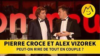 Pierre Croce et  Alex Vizorek - Peut-on rire de tout en couple ?