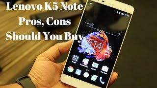 Hindi | Lenovo K5 Note India Pros, Cons, Should You Buy, Not a Review | Gadgets To Use