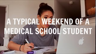 A Typical Weekend of a Medical School Student | Med School Student VLOG