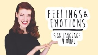 Feelings and Emotions - Sign Language Tutorials (BSL)