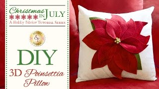 DIY 3-D Poinsettia Pillow | a Shabby Fabrics Craft Sewing Tutorial