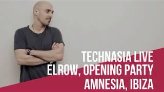 Technasia - Live @Elrow Opening Party, Amnesia Ibiza (03.06.2017)