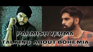Parmish Verma Talking About Bohemia   Biggest Fan Ever   Latest Punjabi Interview 2016