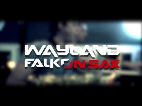 Xxx Mp4 Wayland Falko On Sax Soul Heaven Promo 2013 3gp Sex
