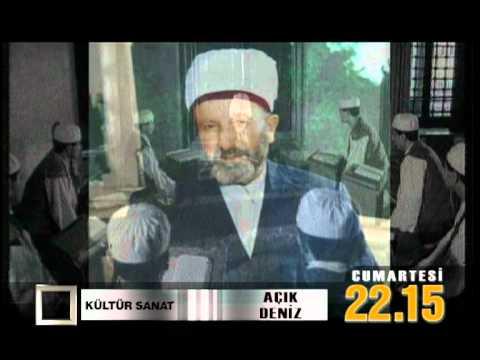 Süleyman Hilmi Tunahan Hz.13 Ekim de Ülke Tv Açık Deniz de Anılıyor