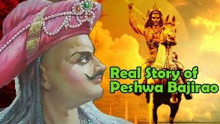 Peshwa Bajirao | Biography | Real Story of The Great Maratha Warrior