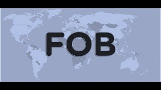 What is FOB - Free On Board?