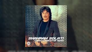 Shahram Solati - Tobeh & Kabootar Remix OFFICIAL TRACK
