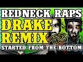 Redneck Souljers - Started With a Beer (Drake - Started from The Bottom remix)
