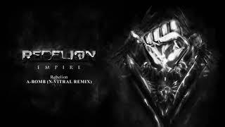 Rebelion - A-Bomb (N-Vitral Remix)