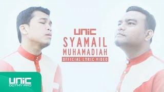 UNIC - Syamail Muhammadiah (Official Lyric Video) ᴴᴰ