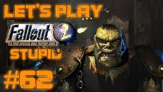Let's Play Fallout 2 Stupid Character (part 62 - Beeg Mowe Wat)