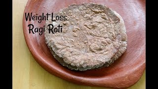 Ragi Roti Recipe For Weight Loss - How To Make Super Weight Loss Ragi Chapati -PCOS/Diabetic recipes