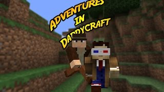 Adventures in Daddycraft S01E01 - Searching for a Village