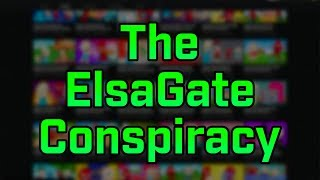The YouTube Elsagate Conspiracy!