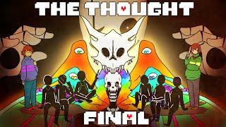 The Thought Part 4 FINALE (Undertale Comic Dub)