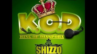King Of Diaspora ( K.O.D ) by Shizzo { Official Lyrics VIDEO } rec by Yang P