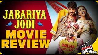 JABARIYA JODI : Movie Review | Sidharth Malhotra | Parineeti Chopra | Sanjay Mishra