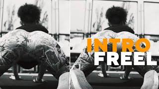 Freel - Intro (ПРЕМ