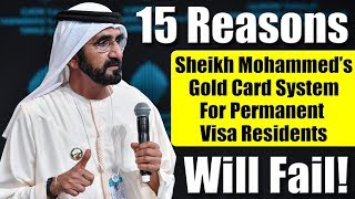 15 Reasons Why Sheikh Mohammed's Gold Card System For Permanent Visa Residents Will Fail