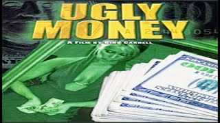 Ugly Money Part 1 the full movie Directed by Gino