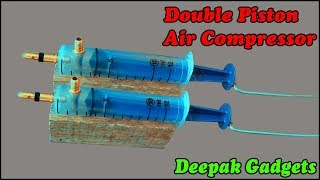 Make a Double Piston Air Compressor using Syringe
