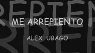 Alex Ubago Me Arrepiento letra