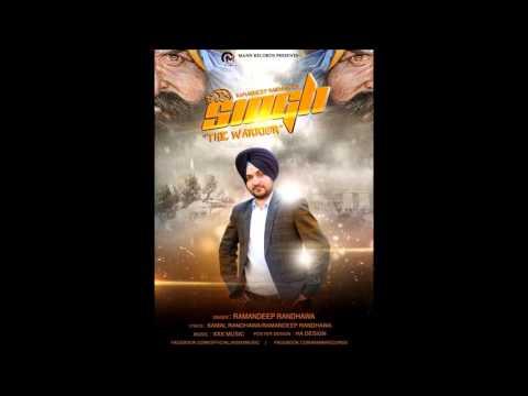 Xxx Mp4 Singh The Warrior Ramandeep Randhawa Xxx Music 3gp Sex