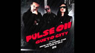 Pulse 011 (Feat. Mc Guime) - 08. Me Engana - Gueto City (2015)