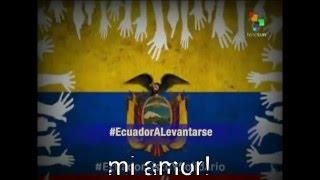 Ecuador Earthquake tribute 2016