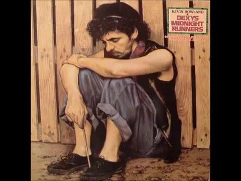 Dexy's Midnight Runners - Too-Rye-Ay (Full Album) 1982
