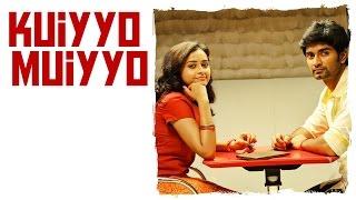 Eetti - Kuiyyo Muiyyo Lyric | Adharvaa, Sri Divya | G.V. Prakash Kumar | Raviarasu